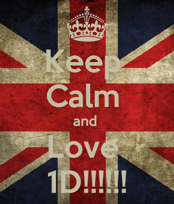 Keep  Calm  and  Love  1D!!!!!!