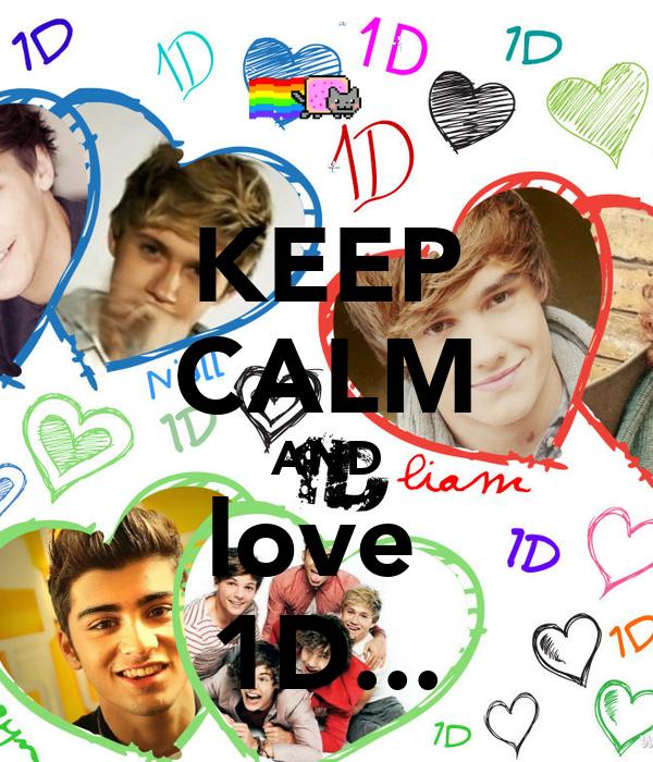 KEEP CALM AND love  1D...