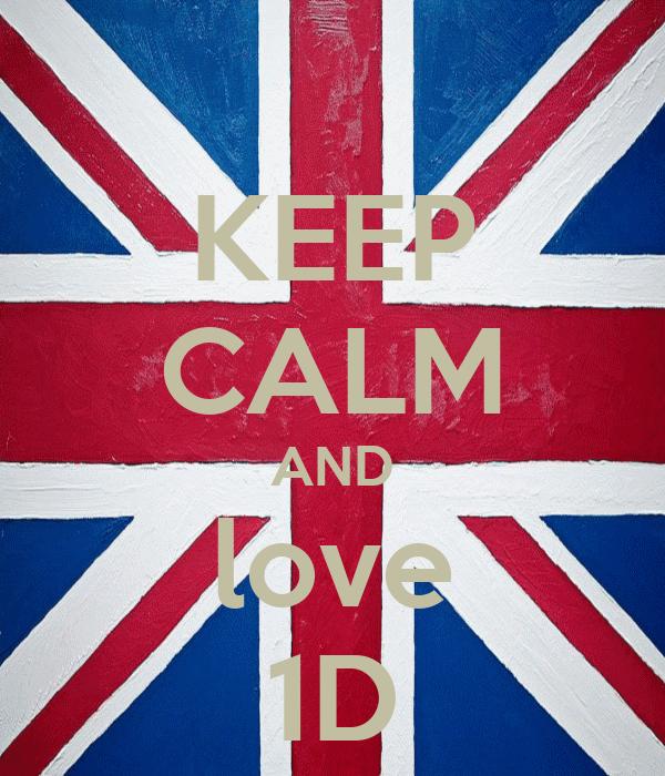 KEEP CALM AND love 1D
