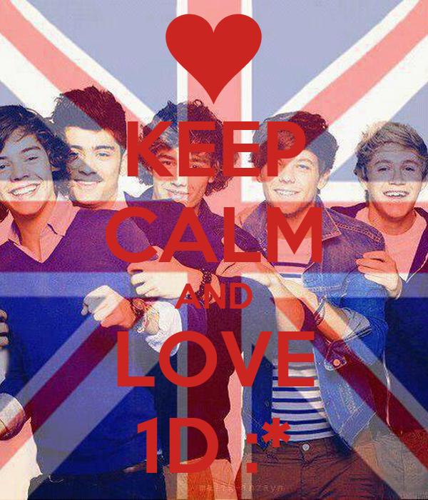 KEEP CALM AND LOVE 1D :*