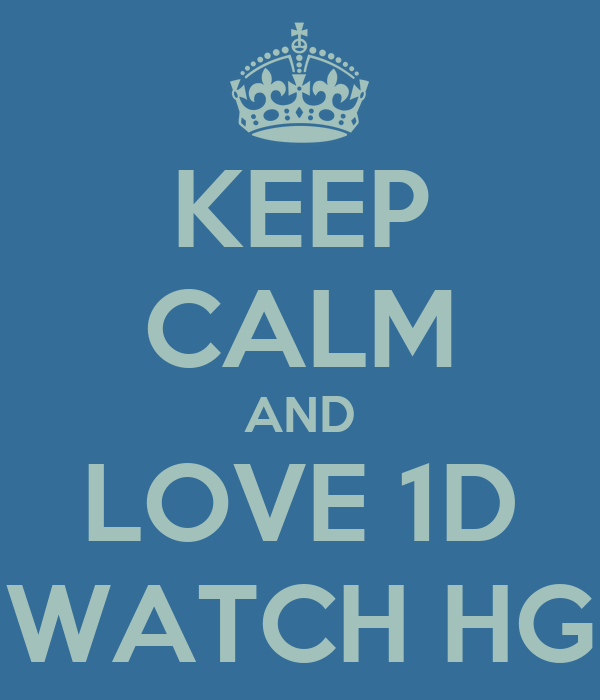 KEEP CALM AND LOVE 1D WATCH HG