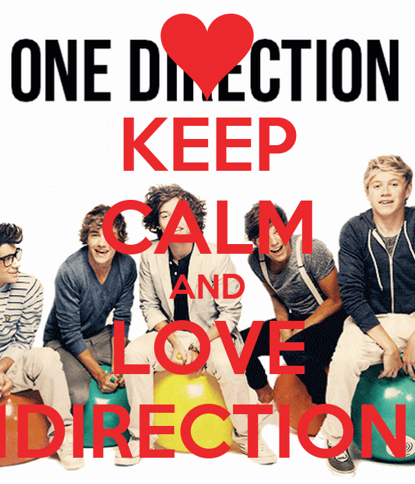 KEEP CALM AND LOVE 1DIRECTION