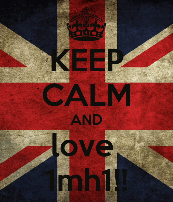 KEEP CALM AND love  1mh1!!