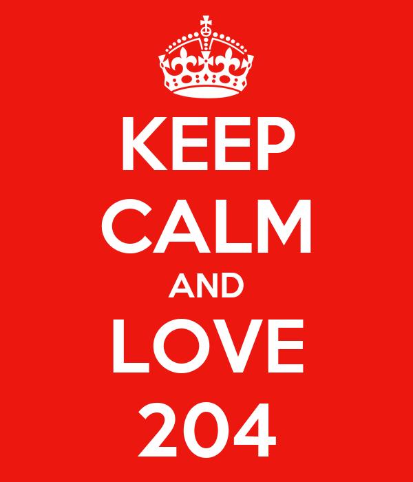 KEEP CALM AND LOVE 204