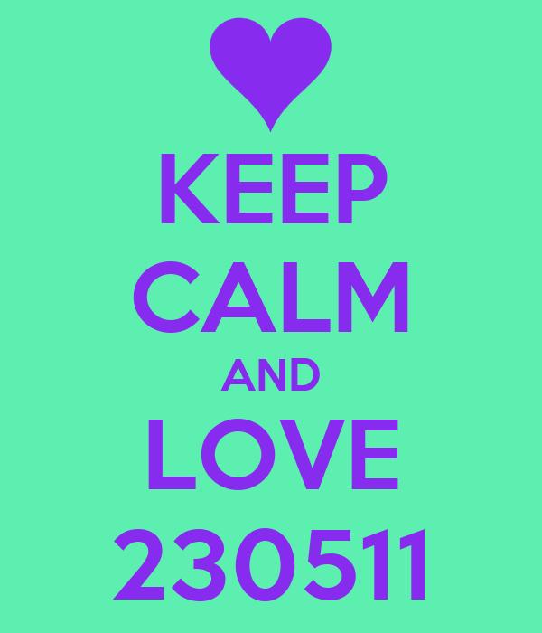 KEEP CALM AND LOVE 230511