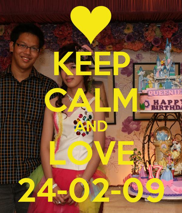 KEEP CALM AND LOVE 24-02-09
