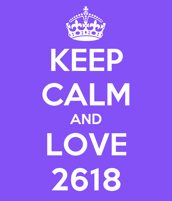 KEEP CALM AND LOVE 2618