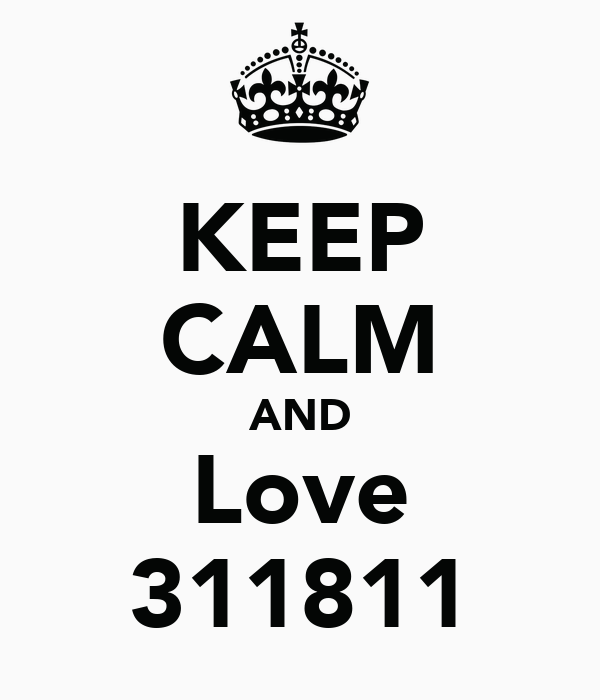 KEEP CALM AND Love 311811