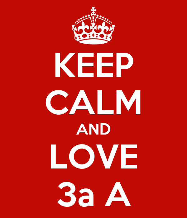 KEEP CALM AND LOVE 3a A