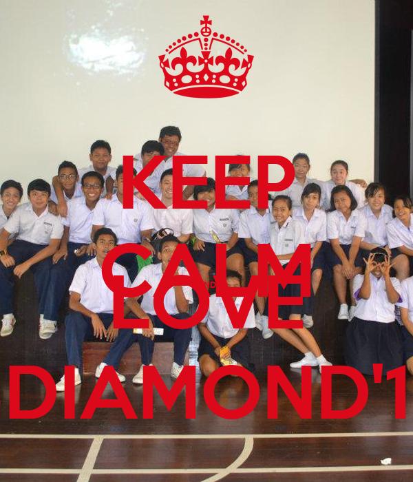 KEEP CALM AND LOVE 3DIAMOND'12