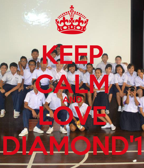 KEEP CALM AND LOVE 3DIAMOND'12