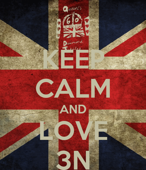 KEEP CALM AND LOVE 3N