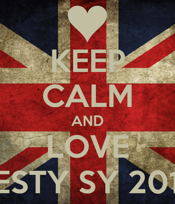 KEEP CALM AND LOVE 4-HONESTY SY 2012-2013