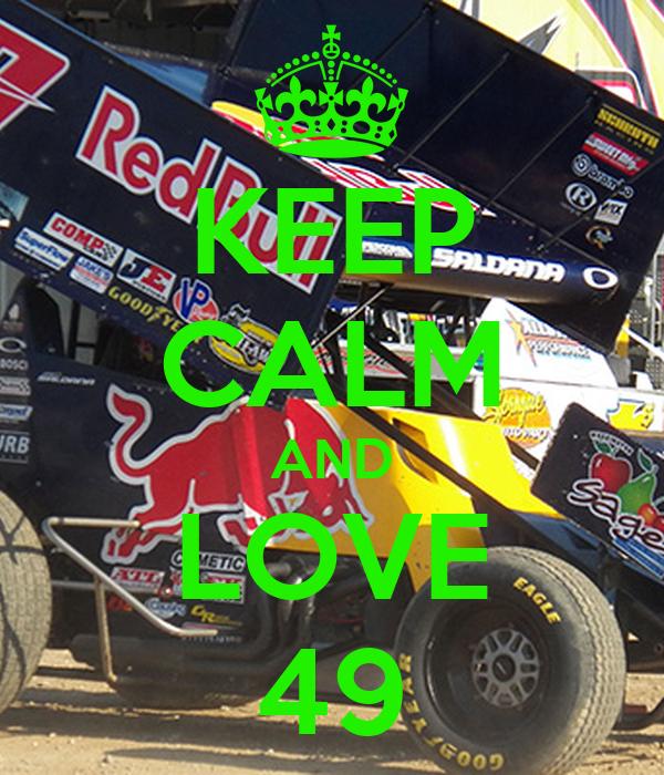 KEEP CALM AND LOVE 49