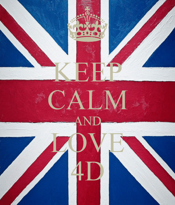 KEEP CALM AND LOVE 4D
