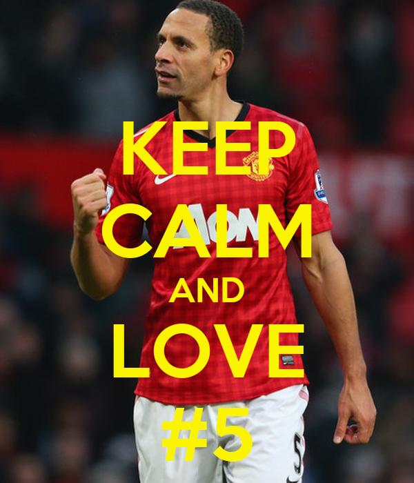 KEEP CALM AND LOVE #5