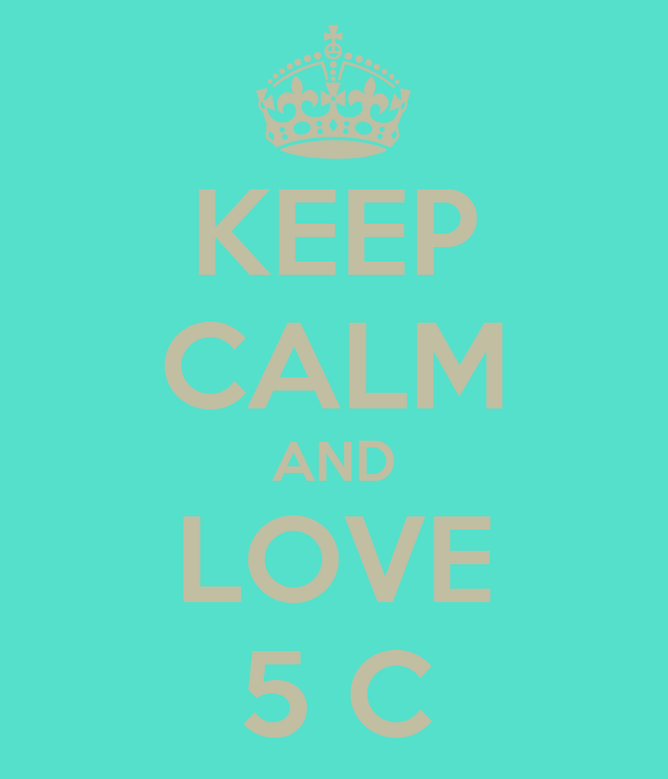 KEEP CALM AND LOVE 5 C