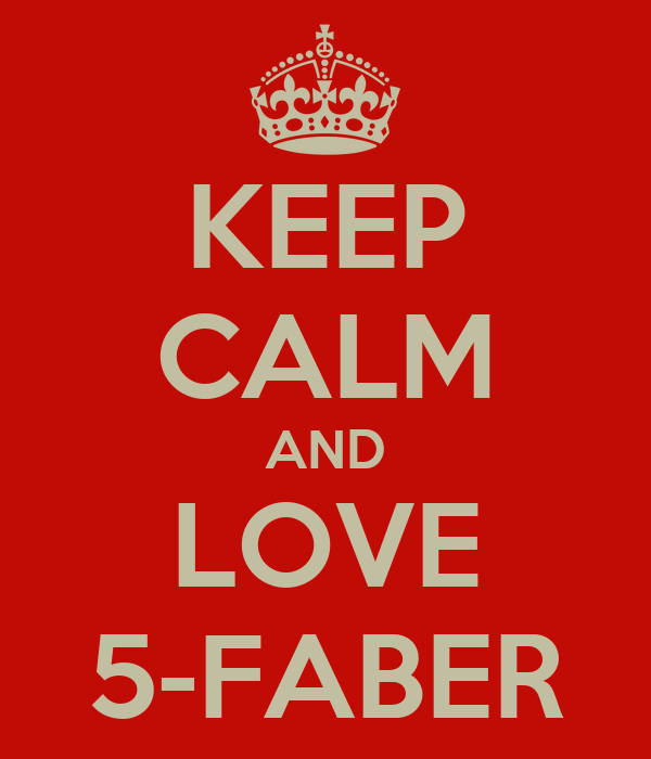 KEEP CALM AND LOVE 5-FABER