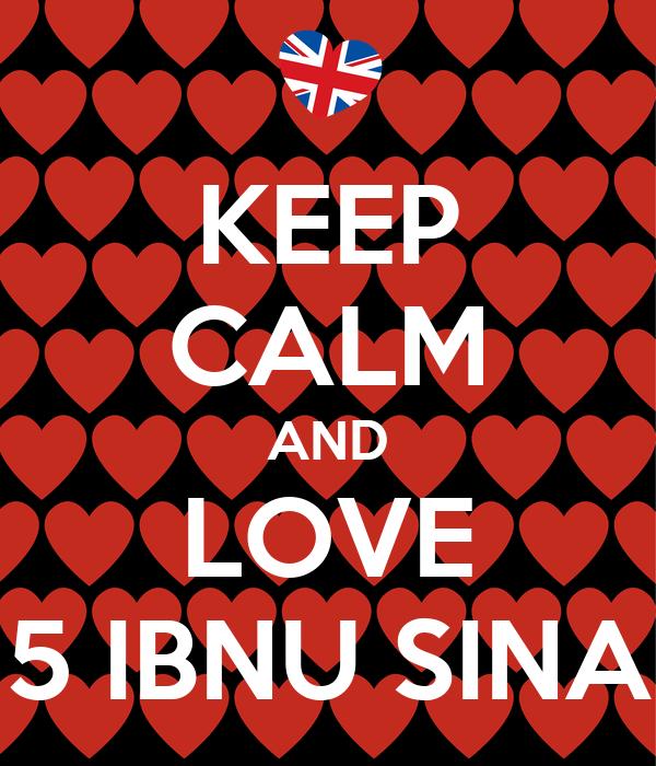 KEEP CALM AND LOVE 5 IBNU SINA