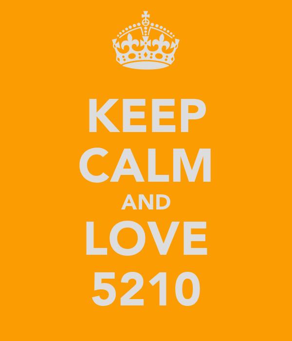 KEEP CALM AND LOVE 5210