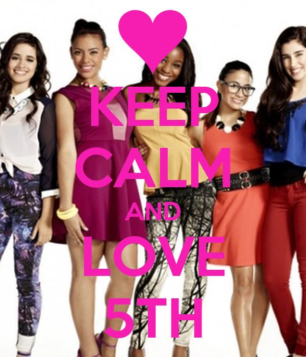 KEEP CALM AND LOVE 5TH