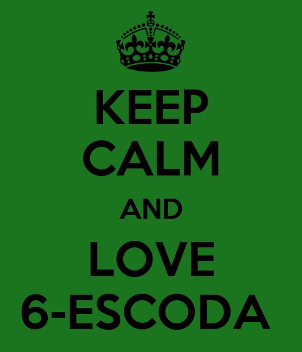 KEEP CALM AND LOVE 6-ESCODA