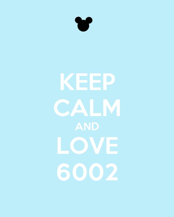 KEEP CALM AND LOVE 6002