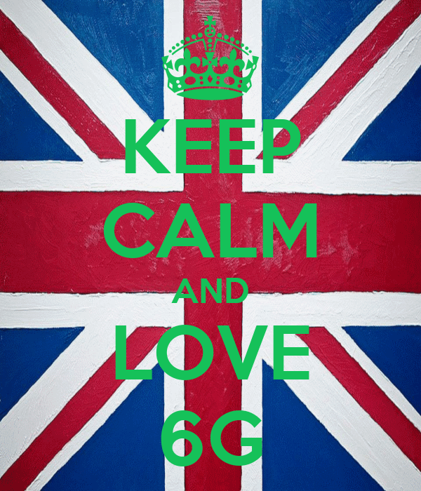 KEEP CALM AND LOVE 6G