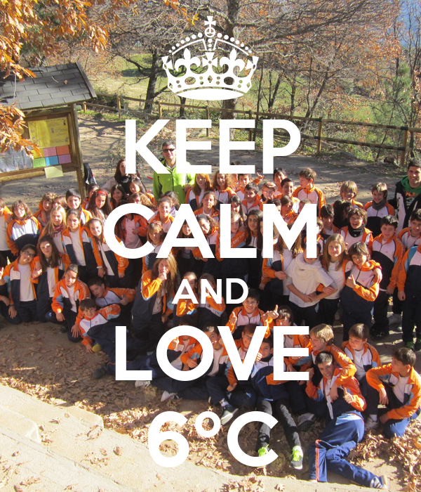KEEP CALM AND LOVE 6ºC