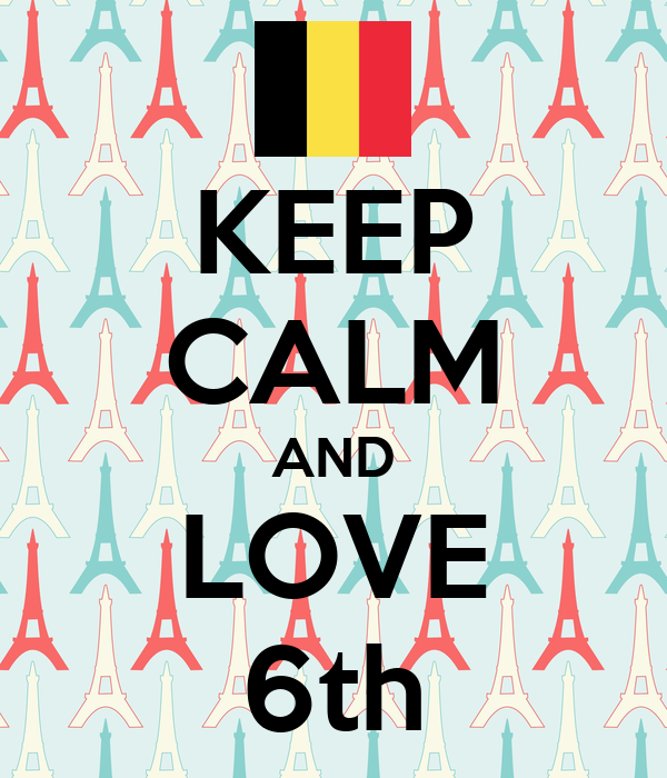 KEEP CALM AND LOVE 6th