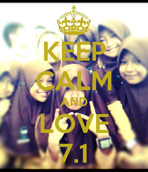 KEEP CALM AND LOVE 7.1