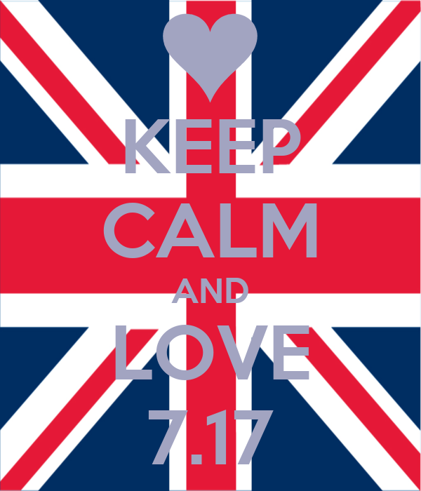 KEEP CALM AND LOVE 7.17