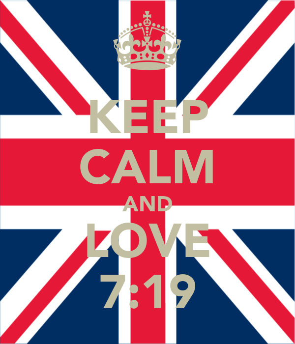KEEP CALM AND LOVE 7:19