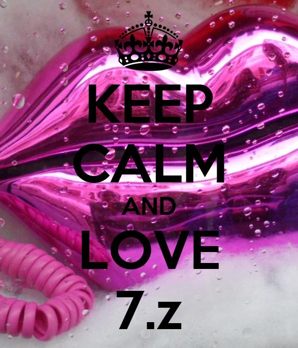 KEEP CALM AND LOVE 7.z