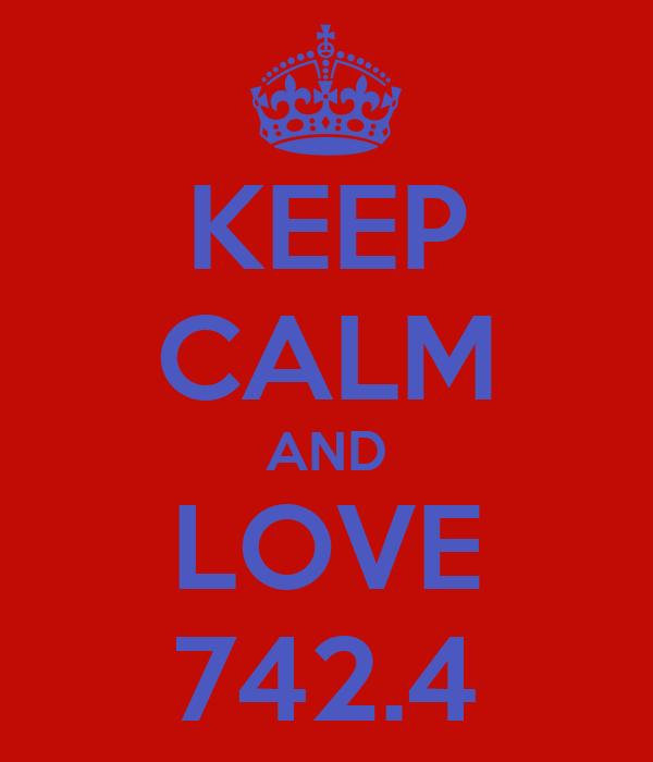 KEEP CALM AND LOVE 742.4