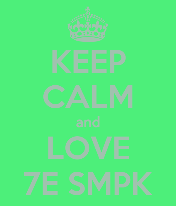 KEEP CALM and LOVE 7E SMPK
