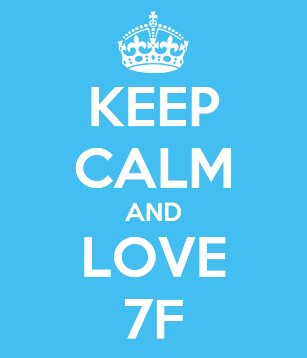KEEP CALM AND LOVE 7F