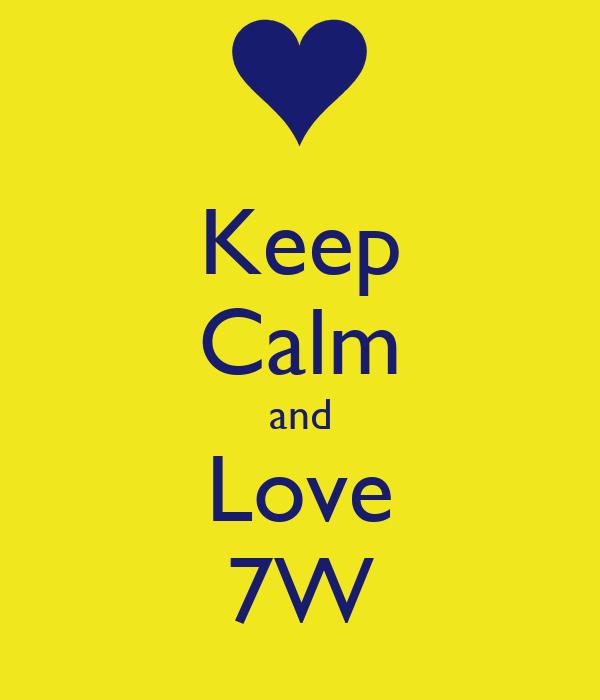 Keep Calm and Love 7W