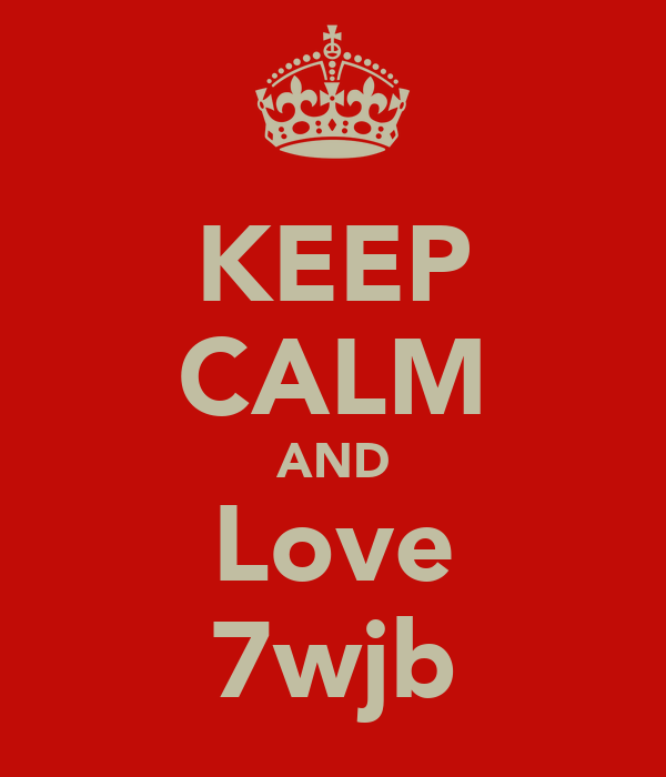 KEEP CALM AND Love 7wjb