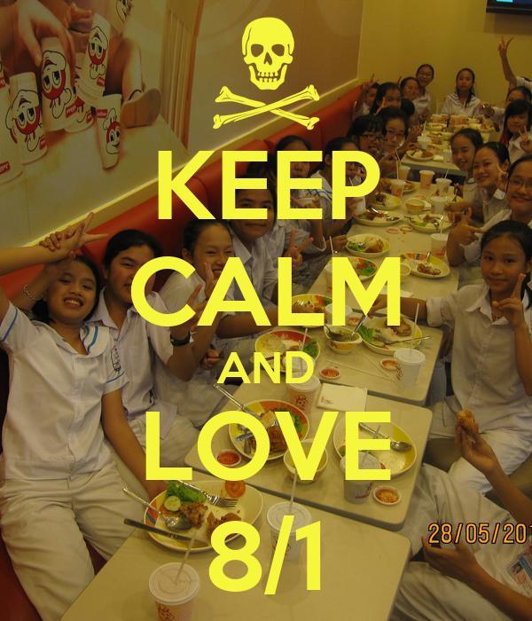 KEEP CALM AND LOVE 8/1