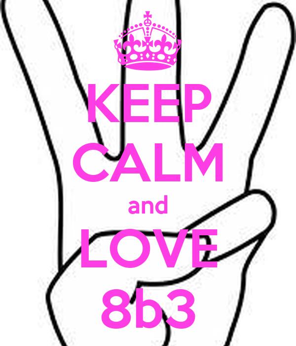 KEEP CALM and LOVE 8b3