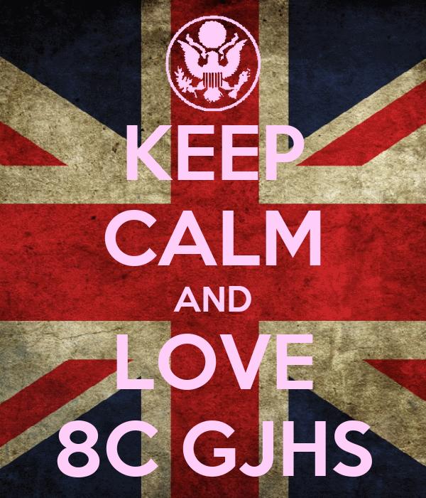KEEP CALM AND LOVE 8C GJHS
