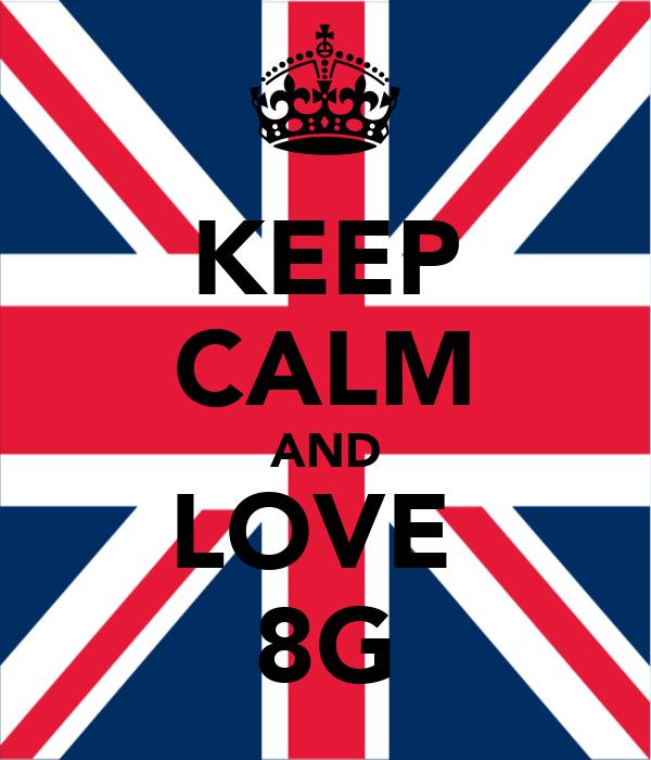 KEEP CALM AND LOVE  8G