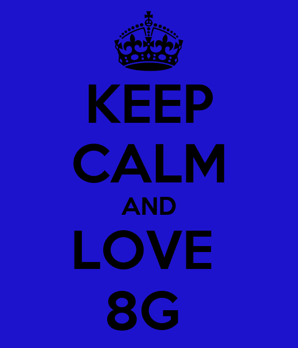 KEEP CALM AND LOVE  8G