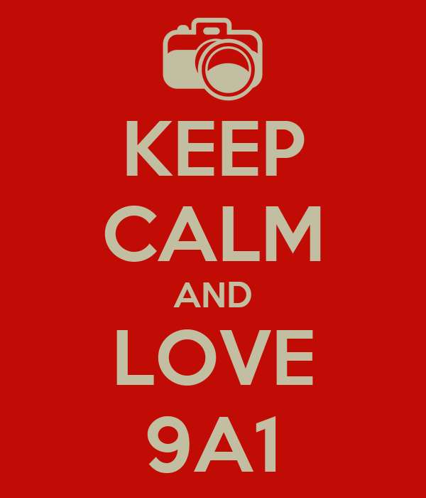 KEEP CALM AND LOVE 9A1
