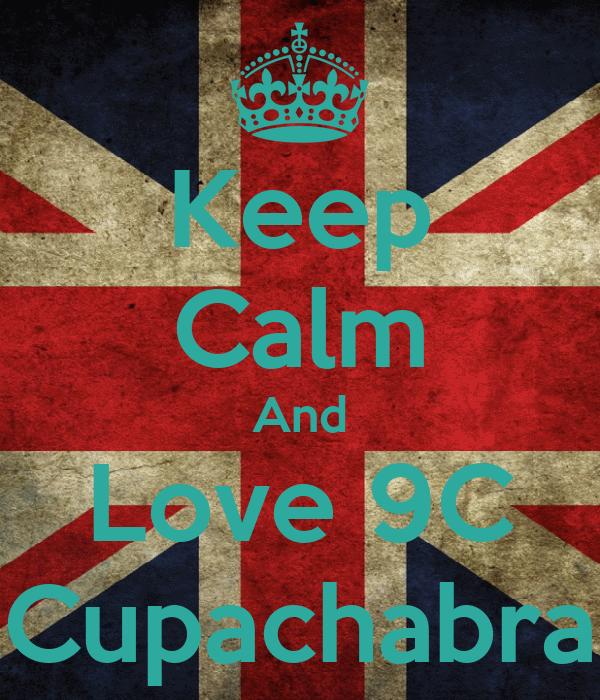 Keep Calm And Love 9C Cupachabra