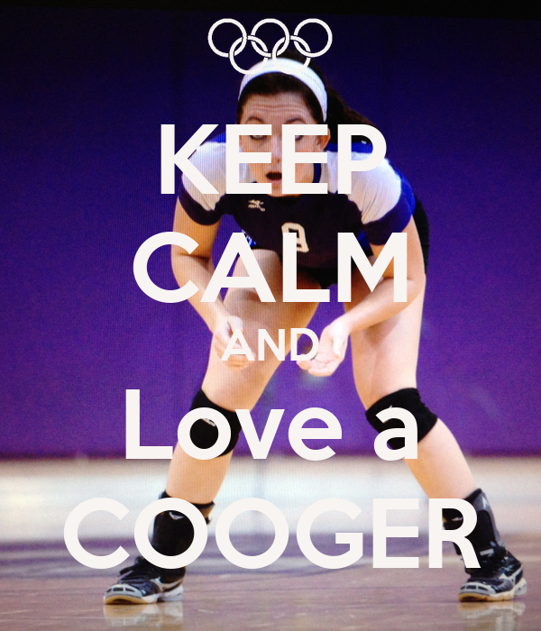 KEEP CALM AND Love a COOGER