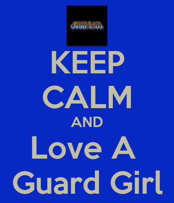 KEEP CALM AND Love A  Guard Girl