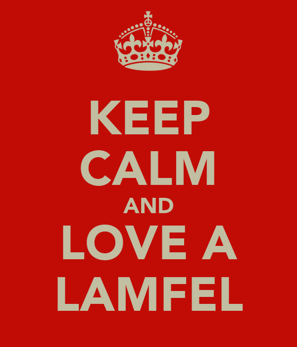 KEEP CALM AND LOVE A LAMFEL