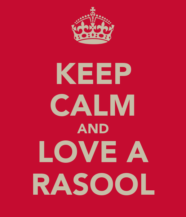 KEEP CALM AND LOVE A RASOOL